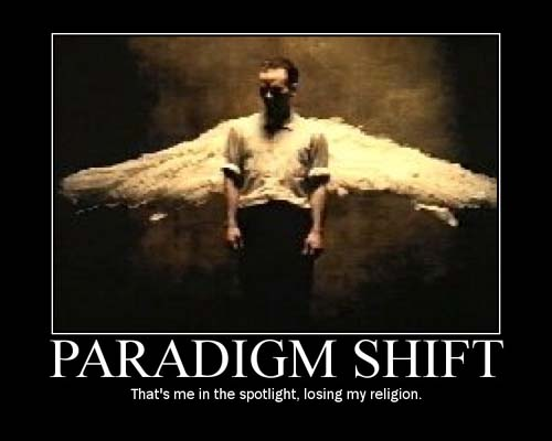Paradigm Shift  by: Kathy